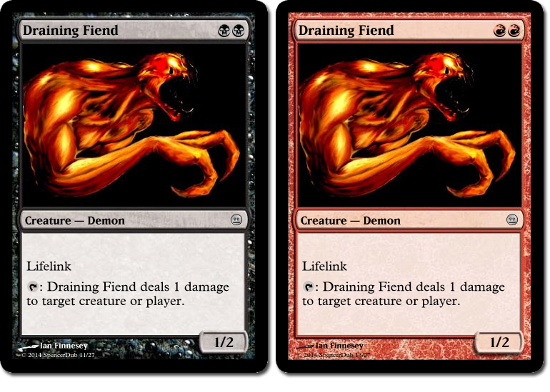 """Two mockups of a fictional Magic card, """"Draining Fiend"""". It is a creature with the lifelink ability and the ability """"{tap}: Draining Fiend deals 1 damage to target creature or player"""". One version of the card costs BB, the other costs RR."""