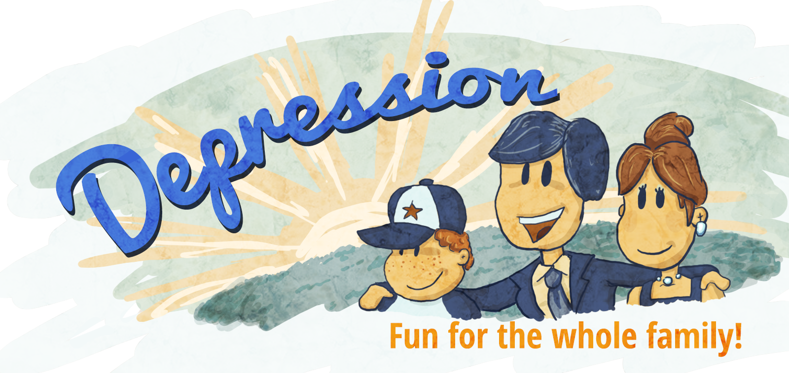 Depression: Fun for the whole family!