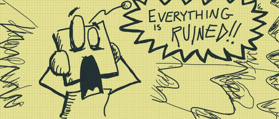 """A robot screaming dramatically, """"Everything is RUINED!!"""""""